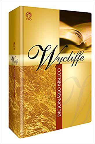 O Dicionário Bíblico Wycliffe