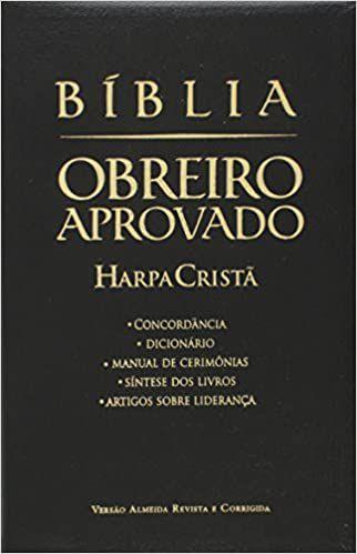 Bíblia Obreiro Aprovado. Harpa Cristã