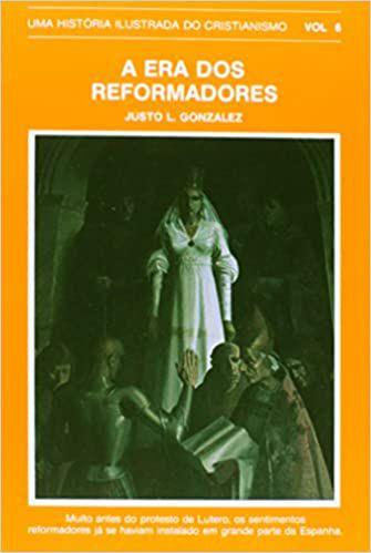HIC - Vol. 6 - Era dos Reformadores