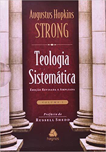Teologia Sistemática De Strong - 2 Volumes