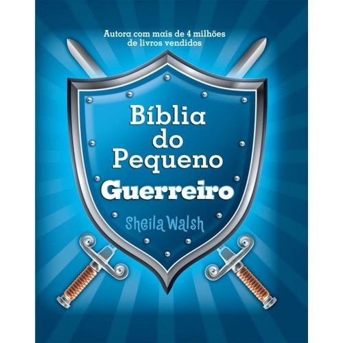 Biblia Do Pequeno Guerreiro Walsh, Sheila