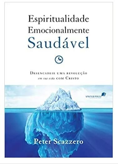 Espiritualmente Emocionalmente Saudável Peter Scazzero Editora Hagnos