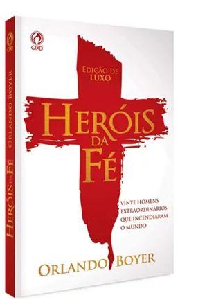 HEROIS DA FE CP DURA - EDICAO DE LUXO