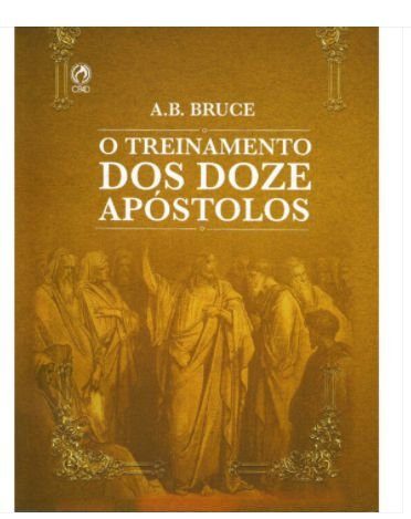 O Treinamento Dos Doze Apóstolos – CPAD