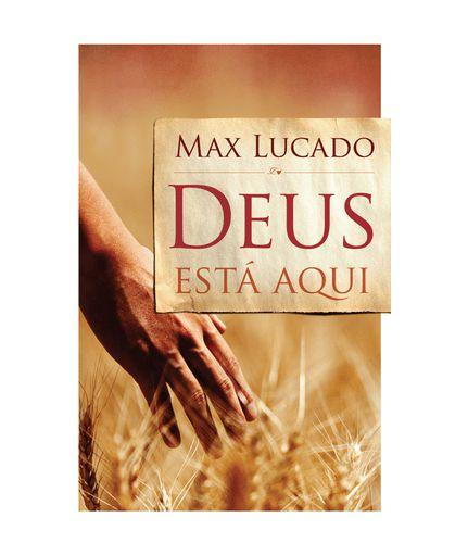 Deus Está Aqui | Max Lucado