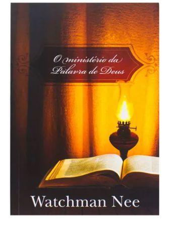 O Ministério da Palavra de Deus   Watchman Nee