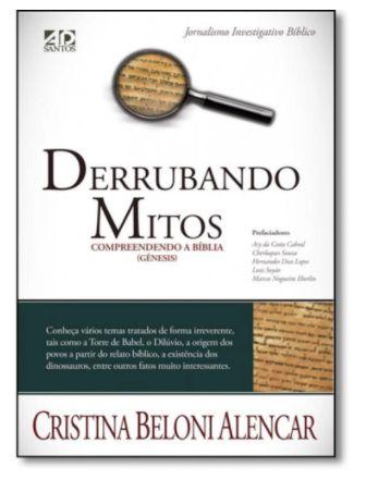 Derrubando Mitos: Compreendendo a Bíblia ( Gênesis )