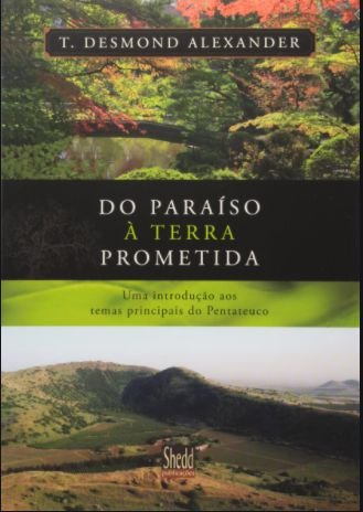 Do paraíso à terra prometida