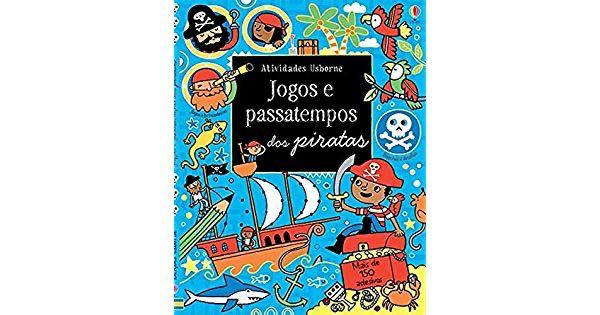 Jogos e Passatempos dos Piratas - Usborne