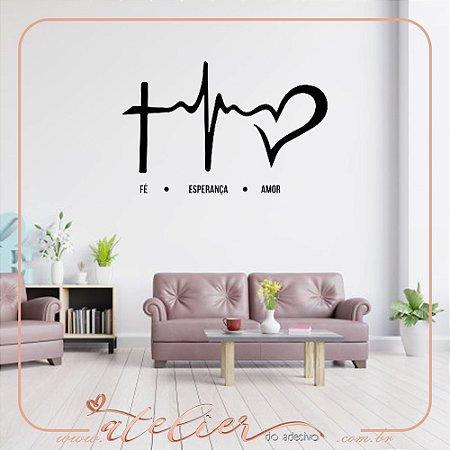 Adesivo Decorativo Fé, Esperança e Amor
