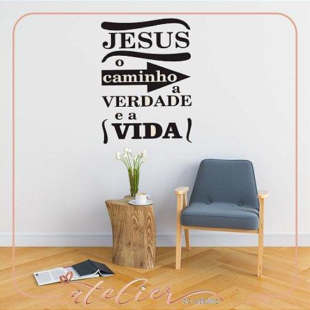 Adesivo Decorativo Jesus Caminho Verdade e Vida