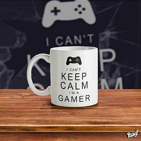 Caneca Gamer Can't Keep Calm