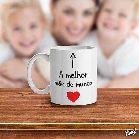 Caneca Dia das Mães - Melhor Mãe do Mundo