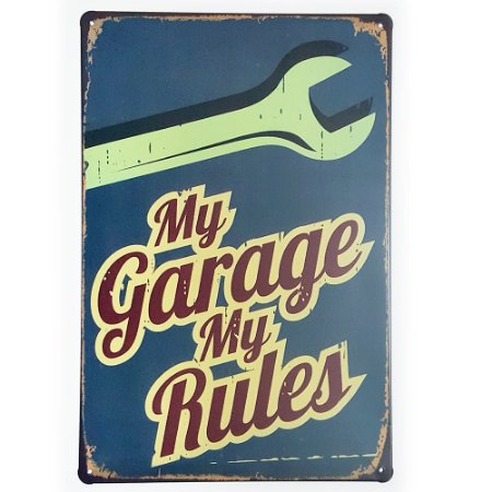 Placa de Metal Decorativa My Garage My Rules
