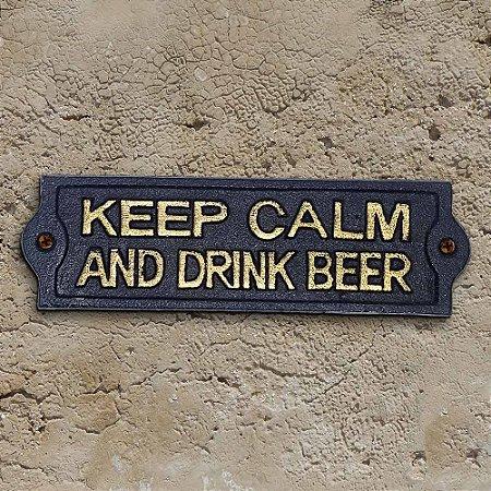 Placa Rústica de ferro Keep Calm and Drink Beer