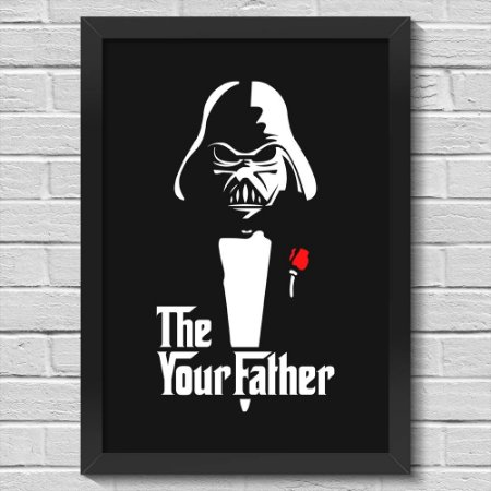 Poster A3 com Moldura Geek Side - The Your Father