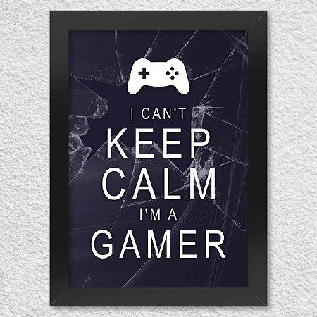 Poster com Moldura Gamer Can't Keep Calm