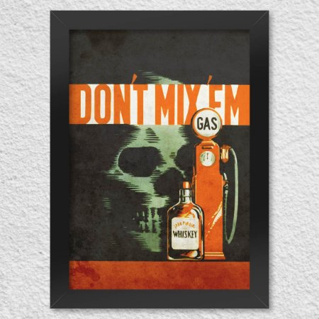 Poster com Moldura Retrô Don't mix 'em