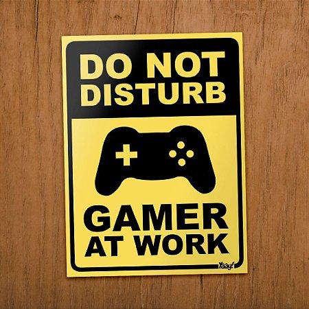 Placa Gamer at Work- 15 x 20 cm