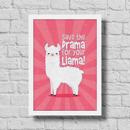 Quadro A3 Save The Drama For Your Llama