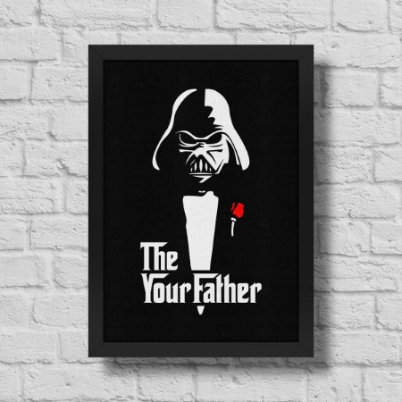 Quadro A3 Geek Side - The Your Father - 30 x 42 cm