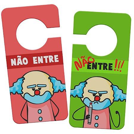 Aviso de Porta DrPepper Paiaço - Nunca Entre