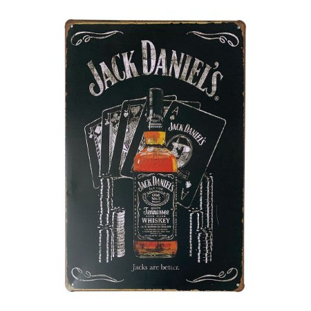 Placa de Metal Whisky Jack Daniel's are better - 30 x 20 cm
