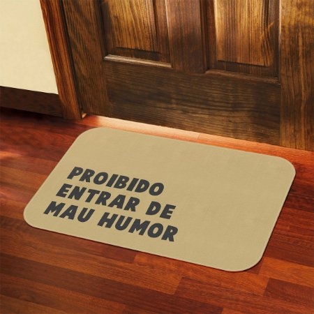 Tapete Decorativo Proibido Entrar de Mau Humor