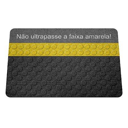 Capacho Eco Slim 3mm Não ultrapasse a faixa amarela