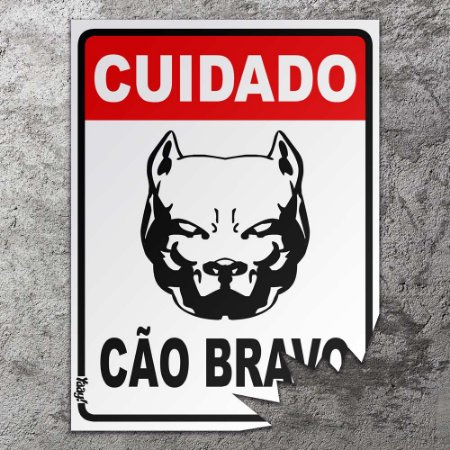 Placa mordida Cuidado Cão Bravo