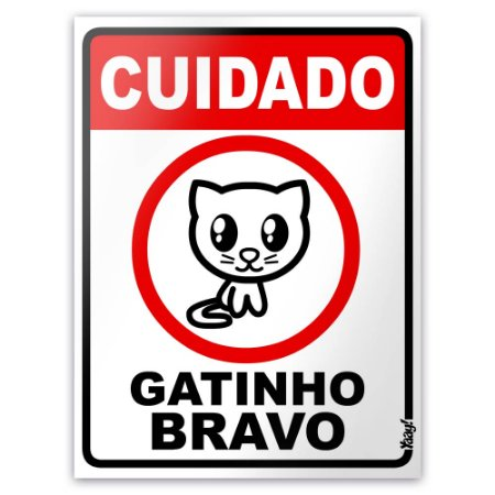 Placa - Cuidado Gatinho Bravo - 15 x 20 cm