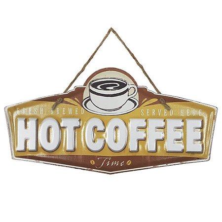 Placa de Metal Alto Relevo Hot Coffee