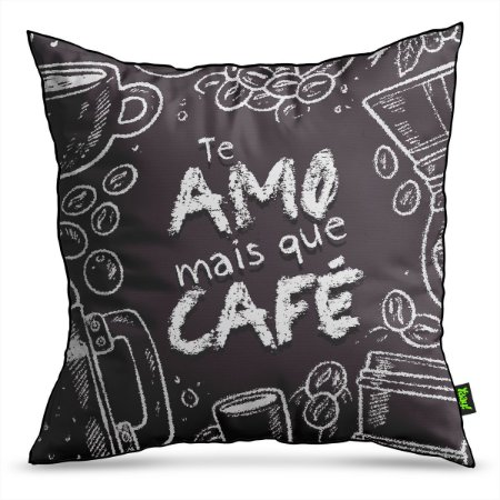 Almofada Te Amo mais que Café