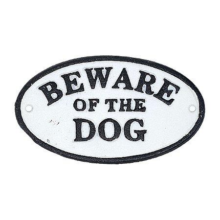 Placa Rústica de ferro Beware of the Dog