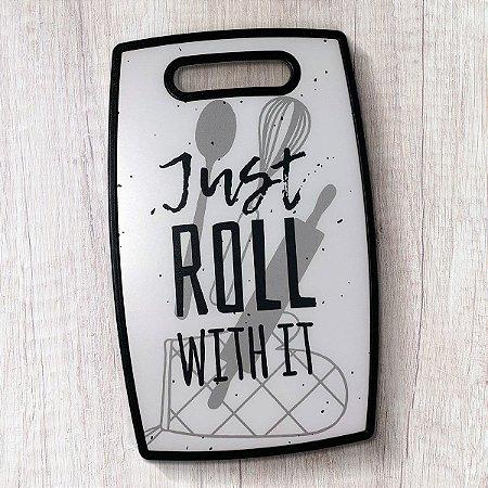 Tábua de Cozinha Just Roll With it