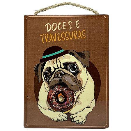 Placa Decorativa em cerâmica Pug Doces ou Travessuras