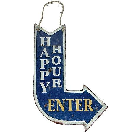 Placa de Metal Decorativa Seta Happy Hour Enter