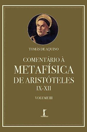 Livro Comentário À Metafísica De Aristóteles Ix–xii — Volume 3 (Português) - Capa comum
