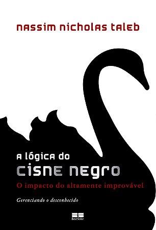 A lógica do Cisne Negro (Português) Capa comum – 16 Julho 2008
