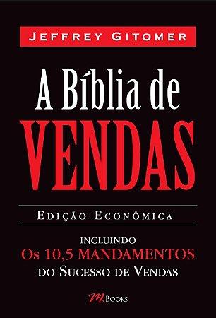 Livro A Bíblia de Vendas - Inclui Os 10,5 Mandamentos do Sucesso de Vendas*