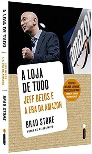 Livro A Loja de Tudo. Jeff Bezos e a Era da Amazon