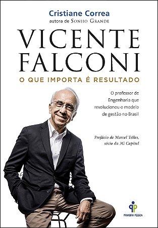 Livro Vicente Falconi - O que importa é resultado