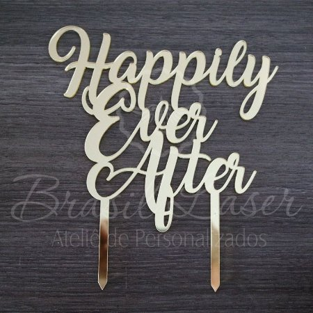 Topo de Bolo 'Happily Ever After' 'Felizes para Sempre' - TBV 01143A