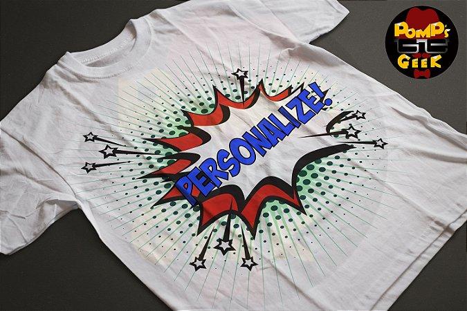 Camisetas Mangas Curta - Personalizada