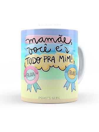 Caneca de Ceramica Mamãe Você é tudo para mim 325 Ml