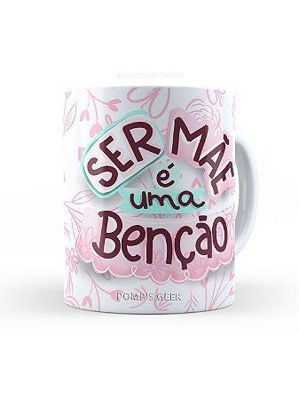 Caneca de Ceramica Ser Mãe é uma Benção 325 Ml