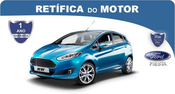 Retífica de motor Ford Fiesta pacote econômico