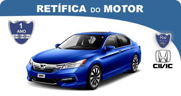 Retífica de motor Honda Civic pacote econômico