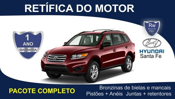Retífica de motor Hyundai Santa Fe pacote completo