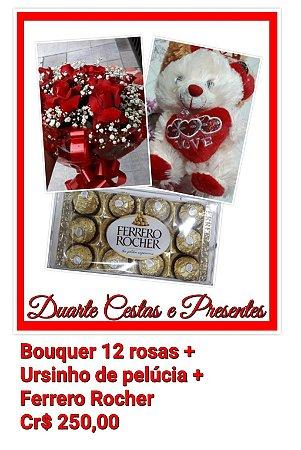 Bouquer c/12 rosas + Ursinho de pelúcia + Ferrero Rocher
